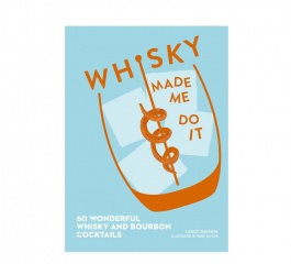 Whisky Made Me Do It Book