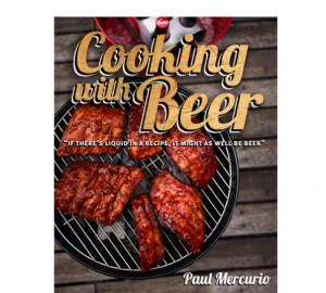 Cooking with Beer Cookbook - Just In Time Gourmet