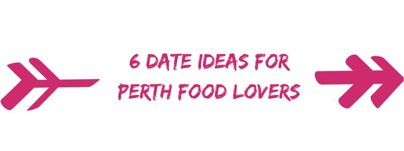 Date ideas perth